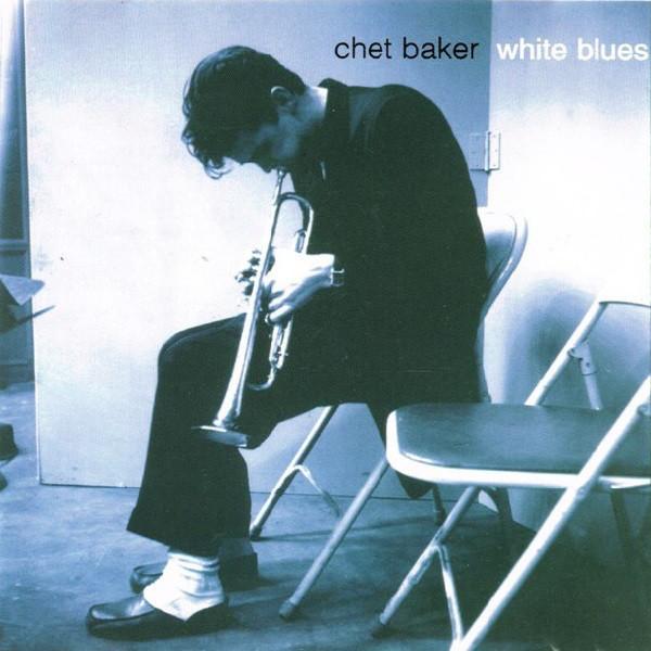 BAKER, CHET: White Blues