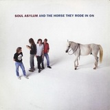 Soul Asylum / And The Horse They Rode In On (LP)