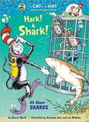 Hark! A Shark!: All About Sharks (HB)