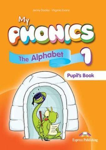 My phonics 1. The Alphabet Student's Book. Учебник (с ссылкой на электронное приложение)