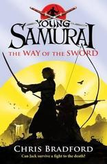 The way of the sword( Young Samurai)