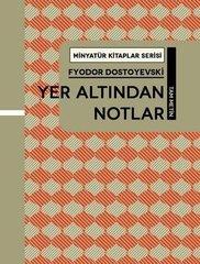 Yer Altından Notlar - Minyatür Kitaplar Serisi