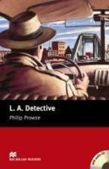 Macmillan Readers Starter L. A. Detective + CD