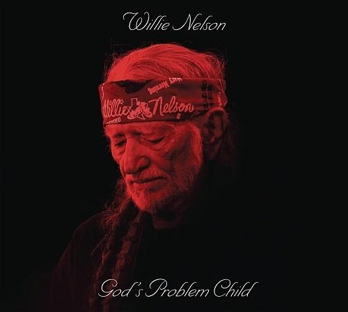 NELSON, WILLIE: God'S Problem Child