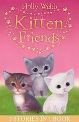 Holly Webbs Kitten Friends