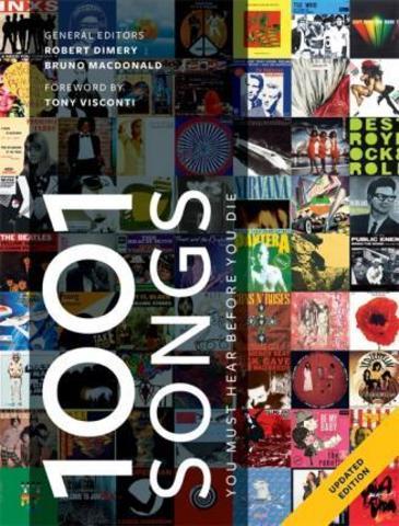 1001 Songs : You Must Hear Before You Die