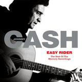 Johnny Cash / Easy Rider - The Best Of The Mercury Recordings (2LP)