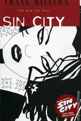 Sin City TPB #3 The Big Fat Kill (2005 Dark Horse 2nd Edition)