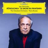 Pierre Boulez, The Cleveland Orchestra / Igor Stravinsky: Petrouchka - Le Sacre Du Printemps (2LP)