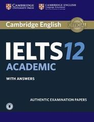 Cambridge IELTS 12 Academic Students Book with Answers with Audio