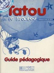 Tatou le matou 1 Guide pedagogique