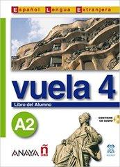 Vuela 4 Libro del Alumno A2 +D