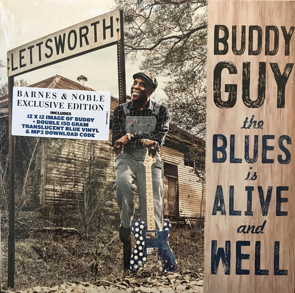 GUY, BUDDY: The Blues Is Alive And Well