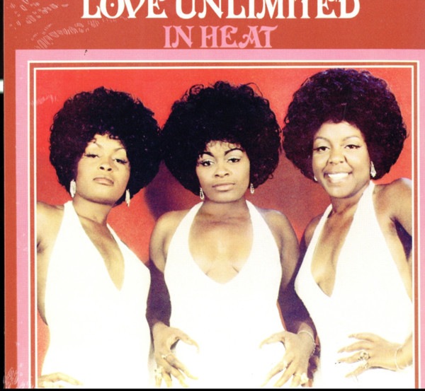 LOVE UNLIMITED, THE: In Heat