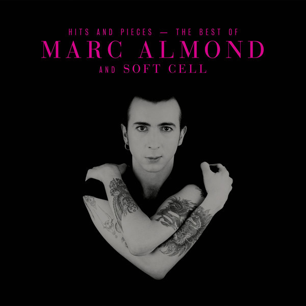 ALMOND, MARC: Hits And Pieces - The Best Of Marc Almond & Soft Cell