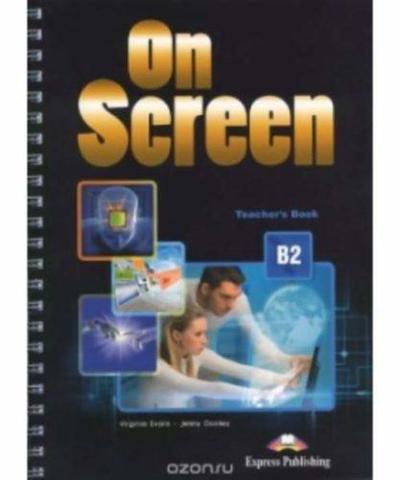 On Screen B2. Teachers Book  REVISED. Книга для учителя.