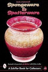Spongeware and Spatterware, 3rd Ed