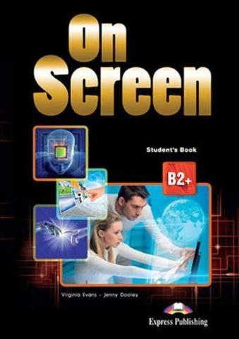 On Screen B2+. Student's book. Учебник (with writing book) (в комплекте с книгой по развитию навыков письма)