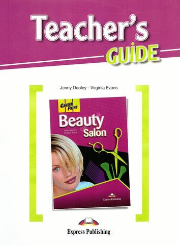 Beauty Salon. Teacher's Guide