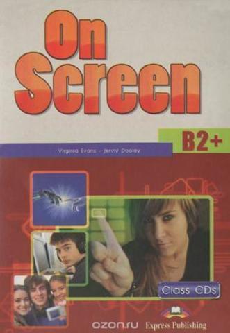 ON SCREEN B2+ Class CD (set 4) - 1-е издание