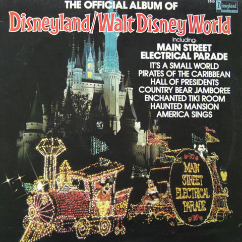 Виниловая пластинка. The Official Album Of Disneyland/Walt Disney World