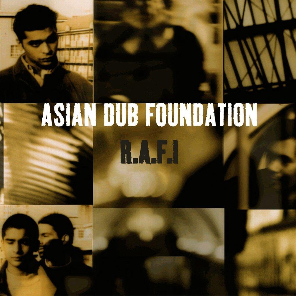 ASIAN DUB FOUNDATION: R.A.F.I