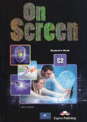 ON SCREEN C2. Student's book. Учебник с доступом к электронному приложению Digibooks