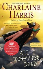 All Together Dead (Southern Vampire Mysteries v.7)