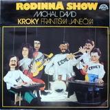 Michal David, Kroky Frantiska Janecka / Rodinna Show (LP)