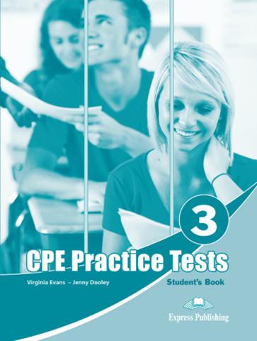 Practice Tests for CPE 3 (Cambridge English: Proficiency) - пособие для ученика С электронным прилжением