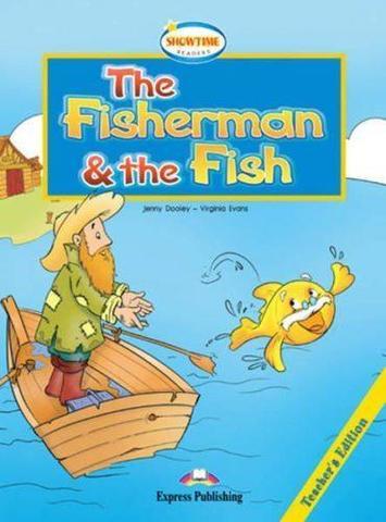 The Fisherman and the Fish.Teacher's Edition. Книга для учителя