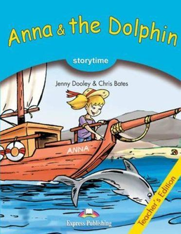 Anna & the Dolphin. Анна и дельфин. Книга для учителя