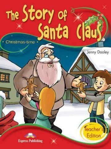 The Story of Santa Claus. Книга для учителя