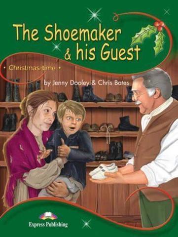 The Shoemaker & his Guest. Книга для чтения. Stage 3 (3-4 классы) c электронным приложением