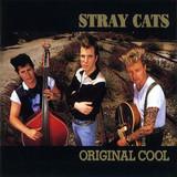 Stray Cats / Original Cool (CD)