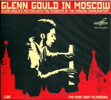 Glenn Gould / Glenn Gould In Moscow: Glenn Gould's Meeting With The Students Of The Moscow Conservatory (CD)