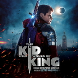 Soundtrack / Electric Wave Bureau: The Kid Who Would Be King (CD)