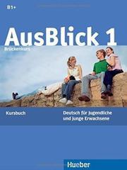 AusBlick 1 Brückenkurs - Kursbuch - (Deutsch fü...