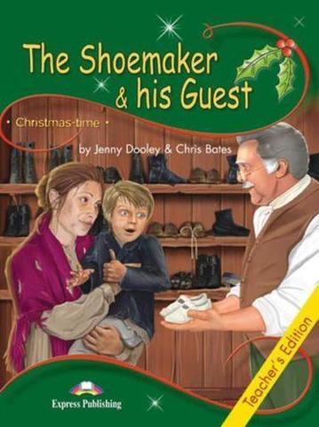The Shoemaker & his Guest. Книга для учителя