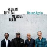 Joshua Redman, Brad Mehldau, Christian McBride, Brian Blade / RoundAgain (CD)