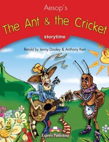 The Ant & the Cricket. Книга для чтения. Stage 2 (2-3 классы)