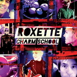 Roxette / Charm School (Deluxe Edition)(2CD)