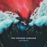 The Vintage Caravan / Gateways (RU)(CD)
