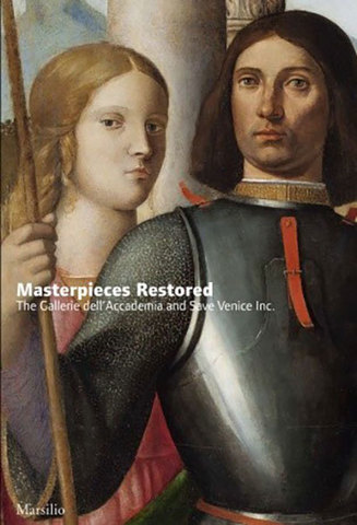 9788831798112 - Rediscovering Masterpieces: The Gallerie Dell'accademia and Save Venice Inc.