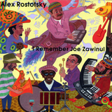 Alex Rostotsky / I Remember Joe Zawinul (CD+DVD)