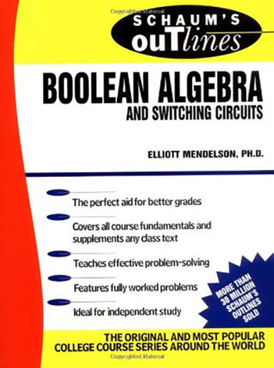 Schaum's outline of Boolean algebra and switching circuits