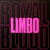 Royal Blood / Limbo (Limited Edition)(7' Vinyl Single)