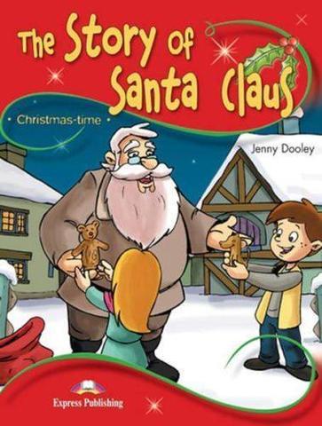 The Story of Santa Claus. Книга для чтения. Stage 2 (2-3 классы) со ссылкой на электронное приложение
