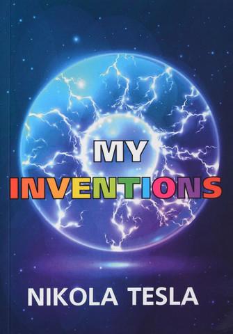 My Inventions | Tesla N.