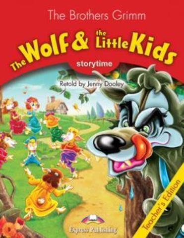 The Wolf & the Kids. Книга для учителя